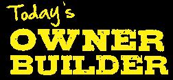 Todays Owner Builder